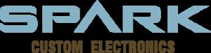 SPARK Custom Electronics